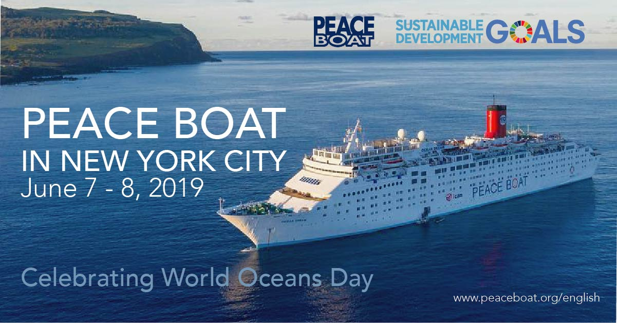 Peace Boat - Peace Boat to Celebrate World Oceans Day in New York City