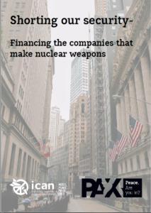 世界325の金融機関が81兆円を核兵器製造企業に提供。日本からは8銀行等―ICAN2019年版レポート